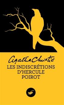 Les indiscrétions d'Hercule Poirot - AgathaChristie