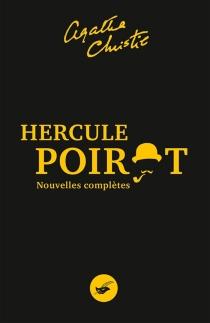 Hercule Poirot : nouvelles complètes - AgathaChristie