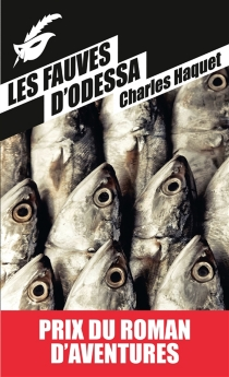 Les fauves d'Odessa - CharlesHaquet