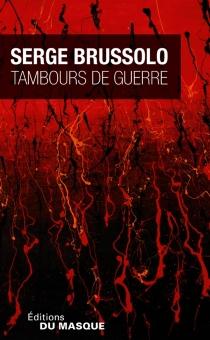 Tambours de guerre - SergeBrussolo