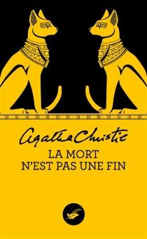 La mort n'est pas une fin - AgathaChristie
