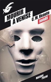 Mourir à Venise - ColetteVeaute