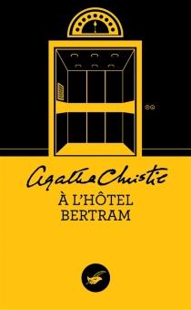 A l'hôtel Bertram - AgathaChristie