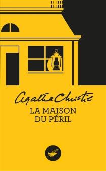 La maison du péril - AgathaChristie