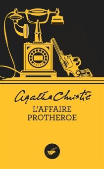 L'affaire Protheroe - AgathaChristie