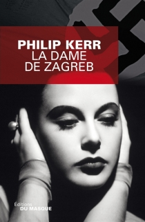 La dame de Zagreb - PhilipKerr