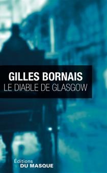 Le diable de Glasgow - GillesBornais