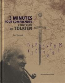 3 minutes pour comprendre l'univers de J.R.R. Tolkien - GaryRaymond