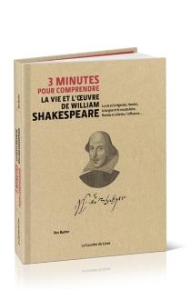 3 minutes pour comprendre la vie et l'oeuvre de William Shakespeare : la vie et la légende, Hamlet, la langue et le vocabulaire, Roméo et Juliette, l'influence... - RosBarber