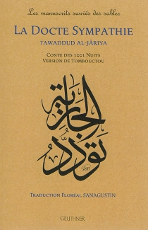 La docte sympathie : conte des 1.001 nuits, version de Tombouctou  Tawaddud al-Jâriya -