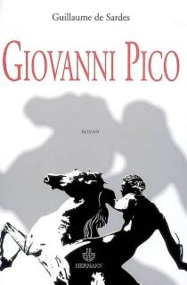 Giovanni Pico - Guillaume deSardes