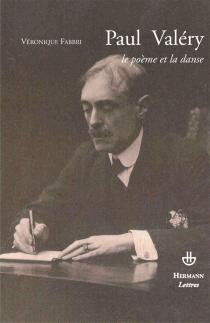 Paul Valéry, le poème et la danse - VéroniqueFabbri