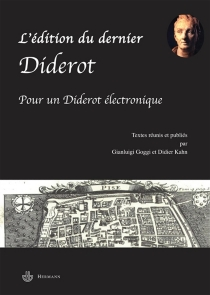 L'édition du dernier Diderot| Pour un Diderot électronique -