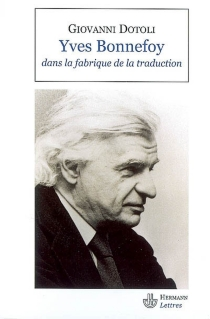 Yves Bonnefoy dans la fabrique de la traduction - GiovanniDotoli