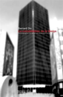 La constellation de la Vierge : autobiographie d'un savant aux prises avec la vie - BernardDiu