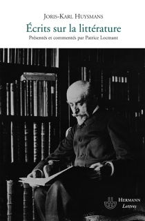 Ecrits sur la littérature - Joris-KarlHuysmans