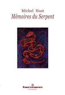 Mémoires du Serpent : recueillis par le frère Paphnuce de l'Ordre de saint Zozime et mis à jour par Edmund Orpington et son assistante - MichelHost