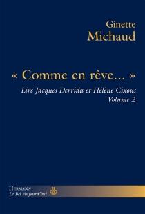 Lire Jacques Derrida et Hélène Cixous - GinetteMichaud
