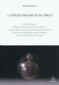 La droite amoureuse du cercle - DidierNordon