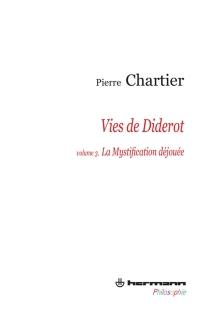 Vies de Diderot : portrait du philosophe en mystificateur - PierreChartier