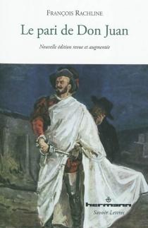 Le pari de Don Juan - FrançoisRachline