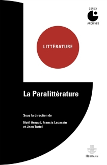 La paralittérature - Centre culturel international . Colloque (1967)