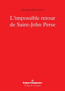 L'impossible retour de Saint-John Perse - GiovannaDevincenzo