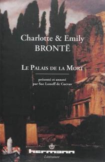Le palais de la mort - EmilyBrontë