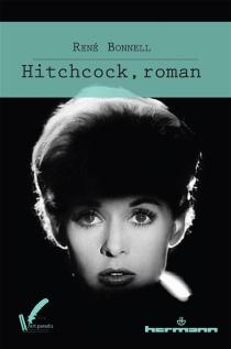 Hitchcock, roman - RenéBonnell