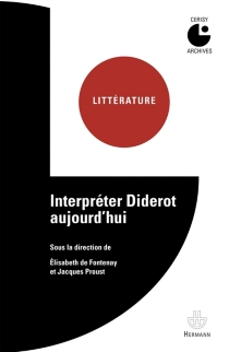Interpréter Diderot aujourd'hui - Centre culturel international . Colloque (1983)