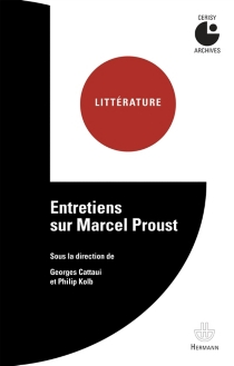 Entretiens sur Marcel Proust : colloque de Cerisy - Centre culturel international . Colloque (1962)