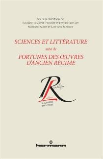 Sciences et littérature| Suivi de Fortunes des oeuvres d'Ancien Régime -
