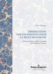 Dissertation sur les sonnets pour la belle matineuse - GillesMénage