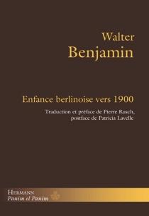 Enfance berlinoise vers 1900 - WalterBenjamin