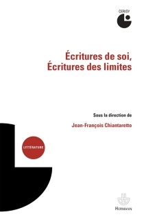 Ecritures de soi, écritures des limites - Centre culturel international . Colloque (2013)