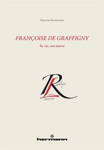 Françoise de Graffigny : sa vie, son oeuvre - EnglishShowalter