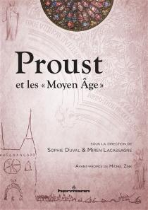 Proust et les Moyen Age -