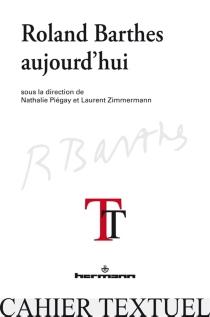 Roland Barthes aujourd'hui -