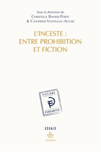 L'inceste : entre prohibition et fiction -
