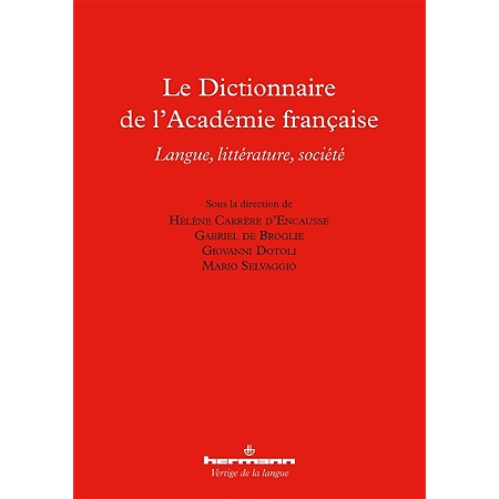 Le dictionnaire de l 39 acad mie fran aise langue - Dictionnaire de l office de la langue francaise ...