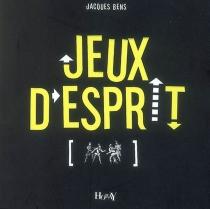 Jeux d'esprit - JacquesBens