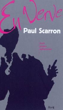 Paul Scarron en verve : mots, propos, aphorismes - PaulScarron