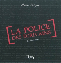 La police des écrivains -