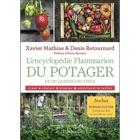 L 39 encyclop die flammarion du potager et du jardin fruitier for Jardin l encyclopedie