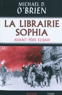 La librairie Sophia - Michael DavidO'Brien
