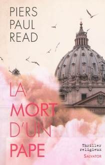 La mort d'un pape - Piers Paul Read