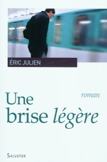 Une brise légère - ÉricJulien