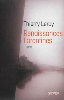 Renaissances florentines - ThierryLeroy