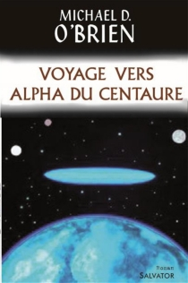 Voyage vers Alpha du Centaure - Michael David O'Brien