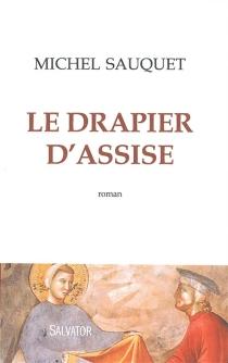 Le drapier d'Assise - MichelSauquet